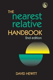 The Nearest Relative Handbook: Second Edition, Edition 2