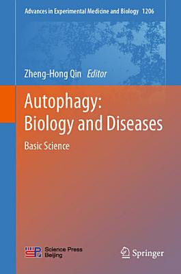 Autophagy: Biology and Diseases