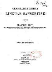 Grammatica critica linguae Sanscritae auctore Francisco Bopp