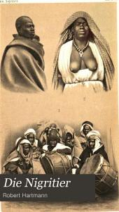 Die Nigritier: Eine anthropologisch ethnologische Monographie, Teil 1