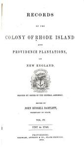 Records of the Colony of Rhode Island and Providence Plantations, in New England: Printed by Order of the General Assembly, Volume 1