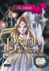 Bruja de las Cenizas: Princesas del Reino de la Fantasía 11