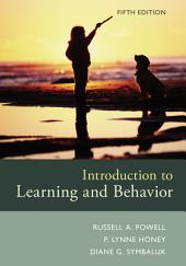 Introduction to Learning and Behavior: Edition 5