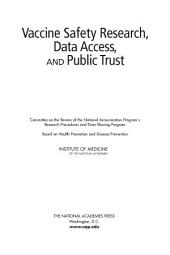 Vaccine Safety Research, Data Access, and Public Trust