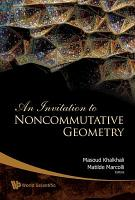 An Invitation to Noncommutative Geometry PDF