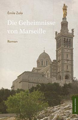 Die Geheimnisse von Marseille PDF
