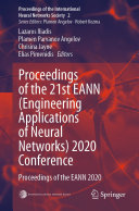 Proceedings of the 21st EANN (Engineering Applications of Neural Networks) 2020 Conference