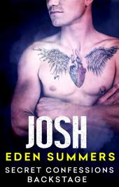 Secret Confessions: Backstage – Josh (Novella)