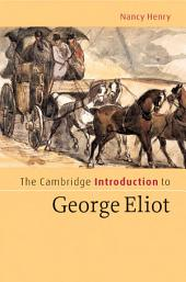 The Cambridge Introduction to George Eliot
