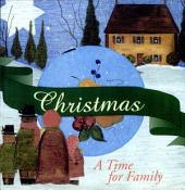 Christmas: A Time for Family