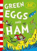 Green Eggs And Ham 60th Birthday Edition  Book PDF