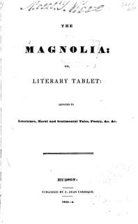 The Magnolia  Or  Literary Tablet Book
