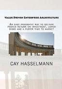 Value Driven Enterprise Architecture