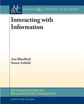 Interacting with Information