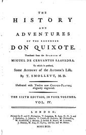 The History and Adventures of the Renowned Don Quixote: Volume 4
