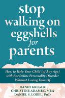 Stop Walking on Eggshells for Parents