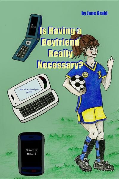 Is Having A Boyfriend Really Necessary