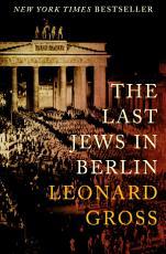 The Last Jews in Berlin PDF