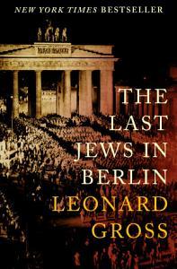 The Last Jews in Berlin