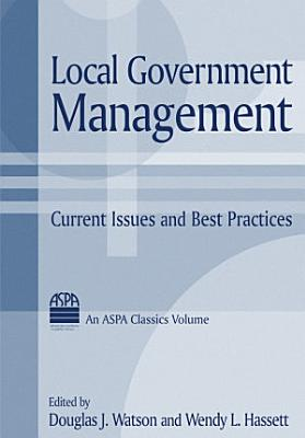 Local Government Management  Current Issues and Best Practices PDF
