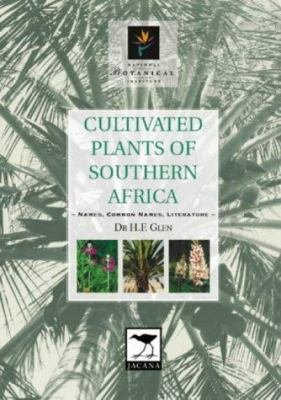 Cultivated Plants of Southern Africa