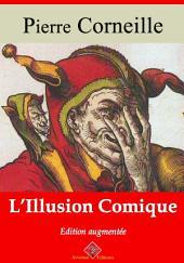 L'illusion comique: Nouvelle édition augmentée