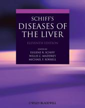 Schiff's Diseases of the Liver: Edition 11