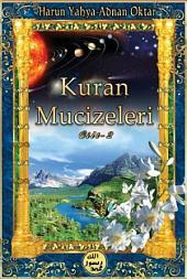 Kuran Mucizeleri – Cilt 2