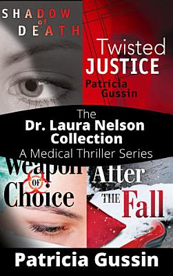 The Dr  Laura Nelson Collection