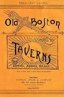 Old Boston Taverns 1886 Reprint