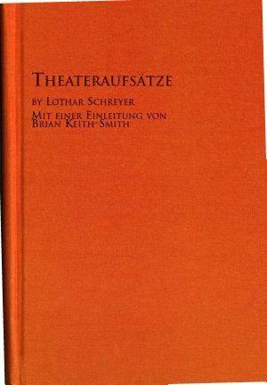 Lothar Schreyer Edition  3  Theateraufs  tze
