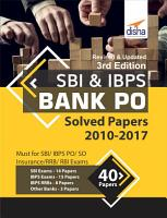 SBI   IBPS Bank PO Solved Papers   40 papers  2010 2017  3rd Edition PDF