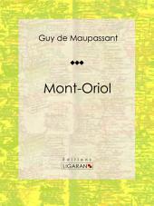 Mont-Oriol: Roman sentimental