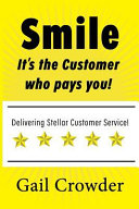 Smile It's the Customer Who Pays You