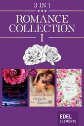 Romance Collection I: Stürmische Leidenschaft / Glutheiße Küsse / Geliebte Herrin