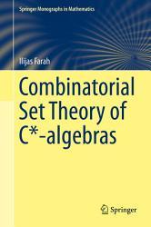 Combinatorial Set Theory of C*-algebras