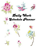 Daily Work Schedule Planner