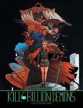 Kill Six Billion Demons Book 2  Wielder Of Names PDF
