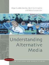 Understanding Alternative Media