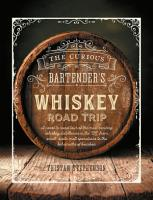 The Curious Bartender s Whiskey Road Trip PDF