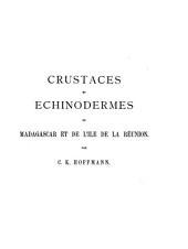 Crustacés et echinodermes de Madagascar et de l'îsle de la Réunion