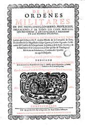 De las ordenes militares: de sus principios, gobierno, principio, obligaciones y de todos los casos morales que pertenecen a los cavalleros y religiosas de las mismas ordenes sacada la sustancia sin traducción del tomo latino ...