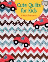 Cute Quilts for Kids PDF