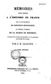 Mémoires pour servir à l'histoire de France sous le gouvernement de Napoléon Bonaparte et pendant l'absence de la Maison de Bourbon