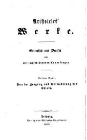Werke: Griechisch und deutsch mit sacherklärenden Anmerkungen. Fünf Bücher von der Zeugung und Entwickelung der Thiere, Band 3