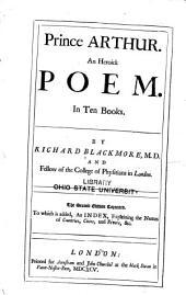 Prince Arthur: An Heroick Poem
