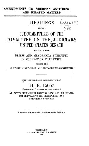 Amendments to Sherman Antitrust Law and Related Matters
