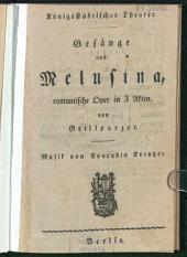 Gesänge aus Melusina: romantische Oper in 3 Akten