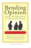 Bending Opinion
