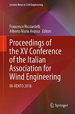 Proceedings of the XV Conference of the Italian Association for Wind Engineering